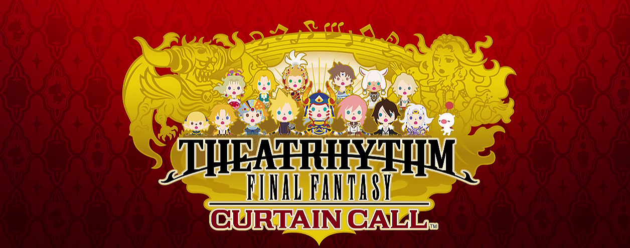 Theatrhythm Final Fantasy Curtain Call Gets New Screens, Legacy of Music Contest Announced