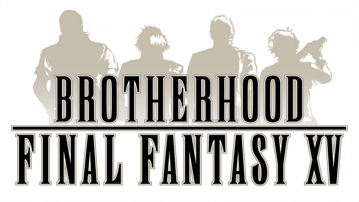 Watch All Episodes Of Brotherhood: Final Fantasy XV